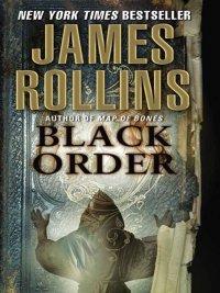 James Rollins - Black Order, e-kirja