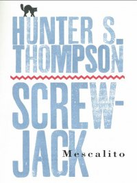 Hunter S. Thompson - Mescalito, e-kirja