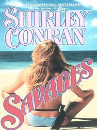 Shirley Conran - Savages, e-kirja