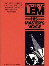 Stanislaw Lem - His Master's Voice, e-kirja