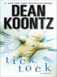 Dean Koontz - Ticktock, e-kirja