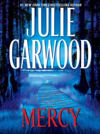 Julie Garwood - Mercy, e-kirja