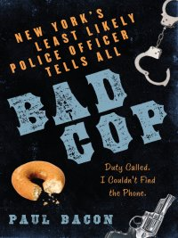 Paul Bacon - Bad Cop, e-kirja