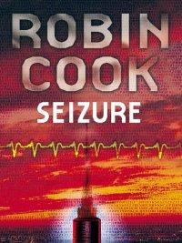 Robin Cook - Seizure, e-kirja