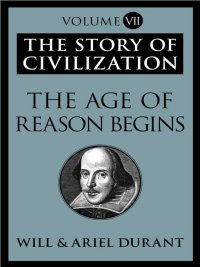 Will Durant, Ariel Durant - The Age of Reason Begins, e-kirja