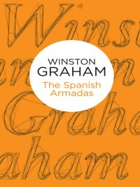 Winston Graham - The Spanish Armadas, e-kirja