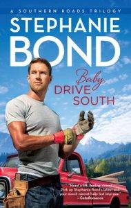 Stephanie Bond - Baby, Drive South, e-kirja
