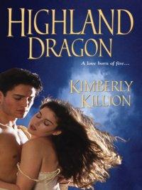 Kimberly Killion - Highland Dragon, e-kirja