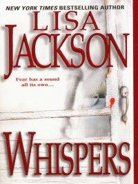 Lisa Jackson - Whispers, e-kirja