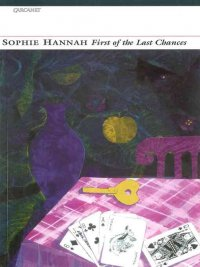 Sophie Hannah - First of the Last Chances, e-kirja
