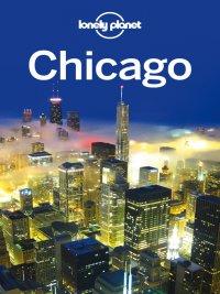 Lonely Planet - Chicago Travel Guide, e-kirja