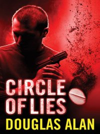 Douglas Alan - Circle of Lies, e-kirja