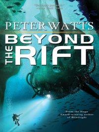 Peter Watts - Beyond the Rift, e-kirja