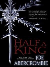 Joe Abercrombie - Half a King, e-kirja