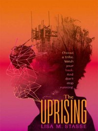 Lisa M. Stasse - The Uprising, e-kirja