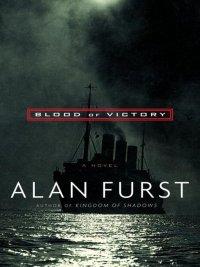 Alan Furst - Blood of Victory, e-kirja