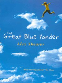 Alex Shearer - The Great Blue Yonder, e-kirja