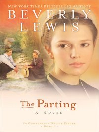 Beverly Lewis - The Parting, e-kirja