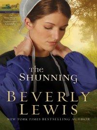 Beverly Lewis - The Shunning, e-kirja