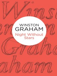Winston Graham - Night Without Stars, e-kirja