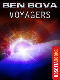 Ben Bova - Voyagers, e-kirja