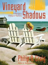 Philip R. Craig - Vineyard Shadows, e-kirja