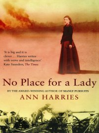 Ann Harries - No Place For a Lady, e-kirja