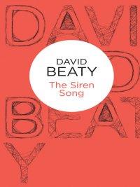 David Beaty - The Siren Song, e-kirja