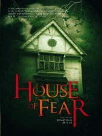 Jonathan Oliver - House of Fear, e-kirja