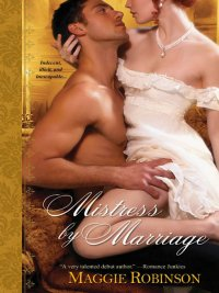 Maggie Robinson - Mistress by Marriage, e-kirja