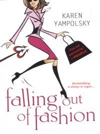 Karen Yampolsky - Falling Out of Fashion, e-kirja