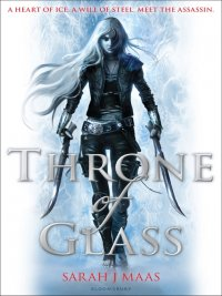 Sarah J. Maas - Throne of Glass, e-kirja