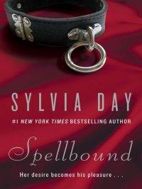Sylvia Day - Spellbound, e-kirja