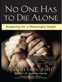 Lani Leary - No One Has to Die Alone, e-kirja