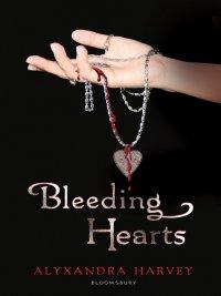 Alyxandra Harvey - Bleeding Hearts, e-kirja