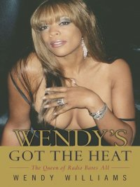 Wendy Williams, Karen Hunter - Wendy's Got the Heat, e-kirja