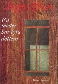 Inger Alfvén - En moder har fyra döttrar, e-kirja