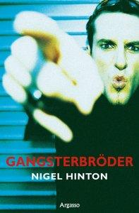 Nigel Hinton - Gangsterbröder, e-kirja