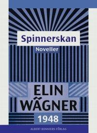 Elin Wägner - Spinnerskan : Noveller, e-kirja