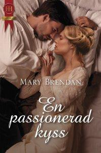 Mary Brendan - En passionerad kyss, e-kirja