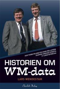 Lars Wendestam - Historien om WM-data, e-kirja
