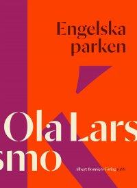 Ola Larsmo - Engelska parken, e-kirja