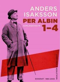 Anders Isaksson - Per Albin 1-4 : Samlingsvolym, e-kirja
