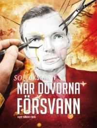 Sofi Oksanen - När duvorna försvann, e-kirja