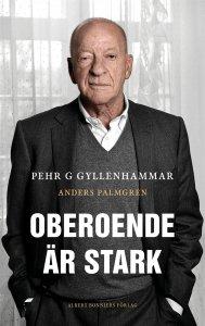 Anders Palmgren, Pehr G Gyllenhammar - Oberoende är stark, e-kirja