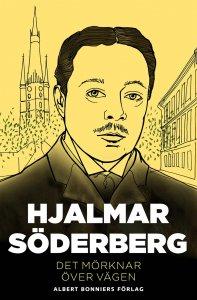 Hjalmar Söderberg - Det mörknar över vägen, e-kirja