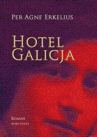 Per Agne Erkelius - Hotel Galicja, e-kirja