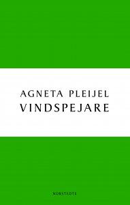 Agneta Pleijel - Vindspejare, e-kirja