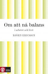 Björn Ericsson - Om att nå balans, e-kirja