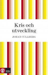 Johan Cullberg - Kris och utveckling, e-kirja